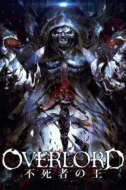 Overlord Film 1 : Fushisha no Ou