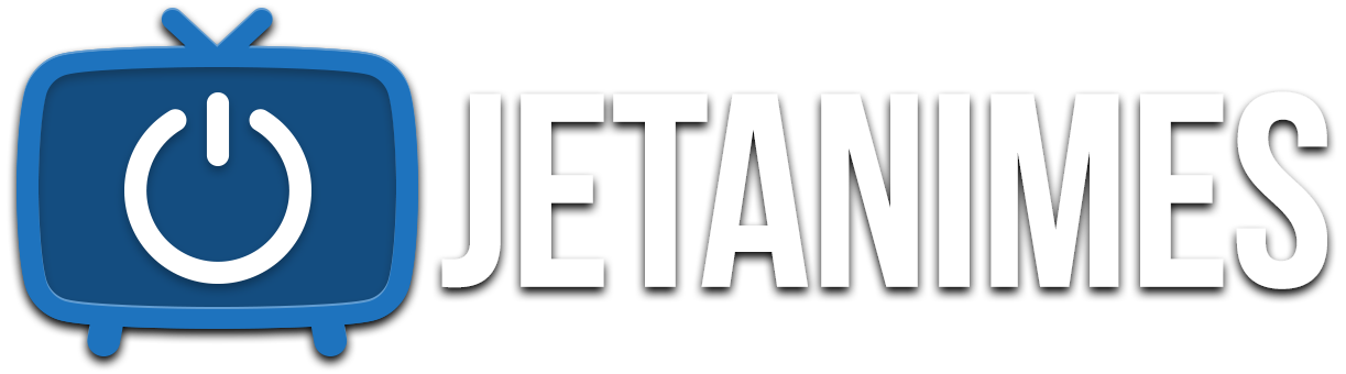 JETANIME - Animes et Mangas Gratuits en Streaming Complet VF VOSTFR et Full HD | Voir Film | Stream Complet HD